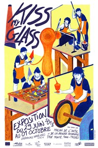 Expo Kiss my Glass, créateurs verriers promo 25